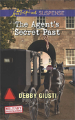 The Agent's Secret Past (Mills & Boon Love Inspired Suspense) (Military Investigations, Book 6)