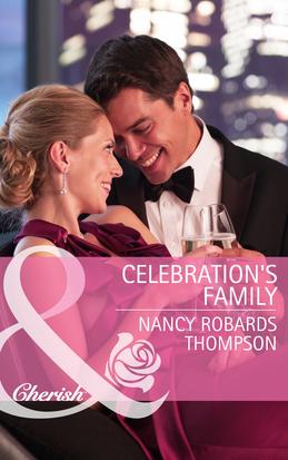 Celebration's Family (Mills & Boon Cherish) (Celebrations, Inc., Book 5)
