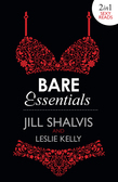 Bare Essentials: Naughty, But Nice (Bare Essentials, Book 2) / Naturally Naughty (Bare Essentials, Book 1) (Mills & Boon e-Book Collections)