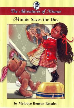 The Adventures of Minnie: Minnie Saves the Day: Minnie Saves the Day