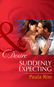 Suddenly Expecting (Mills & Boon Desire)