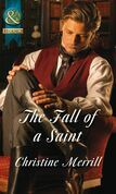 The Fall of a Saint (Mills & Boon Historical) (The Sinner and the Saint, Book 2)