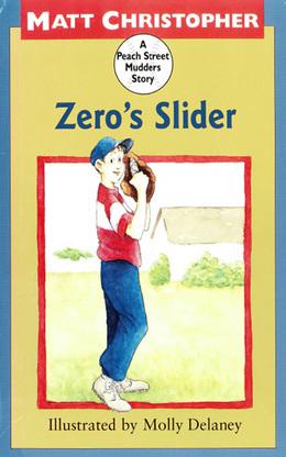 Zero's Slider: A Peach Street Mudders Story