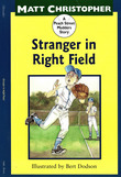 Stranger in Right Field: A Peach Street Mudders Story