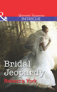 Bridal Jeopardy (Mills & Boon Intrigue) (Mindbenders, Book 3)