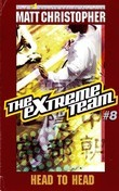 The Extreme Team #8: Head to Head