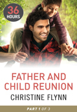 Father and Child Reunion Part 1 (36 Hours, Book 16)