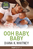 Ooh Baby, Baby Part 2 (36 Hours - Book 8)