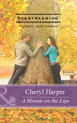A Minute on the Lips (Mills & Boon Heartwarming)