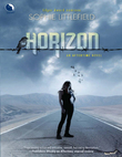 Horizon (Luna) (An Aftertime Novel, Book 3)