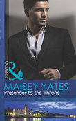 Pretender to the Throne (Mills & Boon Modern) (The Call of Duty, Book 3)
