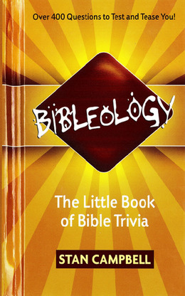 Bibleology: The Little Book of Bible Trivia
