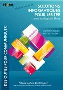 Communiquer avec les autres - MODULE EXTRAIT DE Solutions informatiques pour les TPE ...avec des logiciels libres