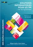 Travailler en équipe - MODULE EXTRAIT DE Solutions informatiques pour les TPE ...avec des logiciels libres