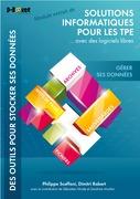 Gérer ses données - MODULE EXTRAIT DE Solutions informatiques pour les TPE ...avec des logiciels libres