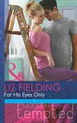 For His Eyes Only (Mills & Boon Modern Tempted)