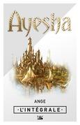 Ayesha - l'Intégrale