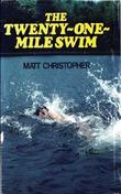 Twenty-One Mile Swim