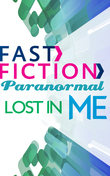 Lost in Me (Fast Fiction)