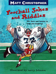Matt Christopher's Football Jokes and Riddles