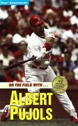 Albert Pujols: On the Field with...