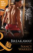 Breakaway (Mills & Boon Blaze) (Last Bachelor Standing, Book 2)