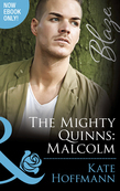 The Mighty Quinns: Malcolm (Mills & Boon Blaze) (The Mighty Quinns, Book 24)