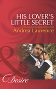 His Lover's Little Secret (Mills & Boon Desire) (Millionaires of Manhattan, Book 45)