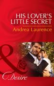 His Lover's Little Secret (Mills & Boon Desire) (Millionaires of Manhattan, Book 45)