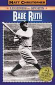 Babe Ruth: Legends in Sports