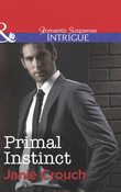 Primal Instinct (Mills & Boon Intrigue)
