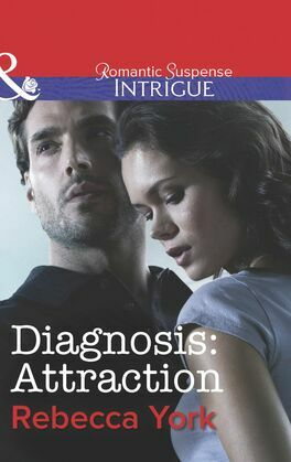 Diagnosis: Attraction (Mills & Boon Intrigue) (Mindbenders, Book 4)