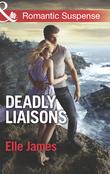 Deadly Liaisons (Mills & Boon Romantic Suspense)