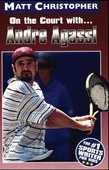Andre Agassi: On the Court with...
