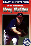 Greg Maddux: On the Mound with...