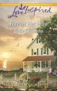 Forever Her Hero (Mills & Boon Love Inspired)
