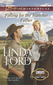 Falling for the Rancher Father (Mills & Boon Love Inspired Historical) (Cowboys of Eden Valley, Book 6)