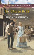 His Chosen Bride (Mills & Boon Love Inspired Historical)