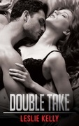 Double Take (Mills & Boon Blaze) (Forbidden: A Shade Darker, Book 3)