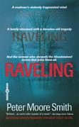 Raveling: A Novel