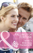 Falling for Fortune (Mills & Boon Cherish)