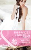 The Prince's Cinderella Bride (Mills & Boon Cherish)
