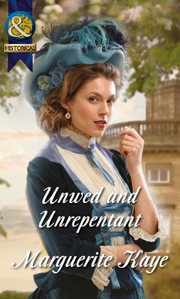 Unwed and Unrepentant (Mills & Boon Historical) (The Armstrong Sisters, Book 5)