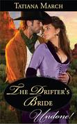 The Drifter's Bride (Mills & Boon Historical Undone)