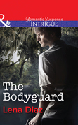 The Bodyguard (Mills & Boon Intrigue)