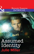 Assumed Identity (Mills & Boon Intrigue) (The Precinct: Task Force, Book 4)