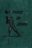 Two Strikes On Johnny