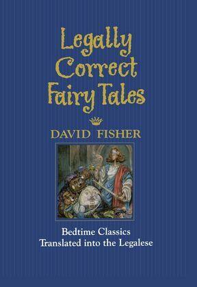 Legally Correct Fairy Tales