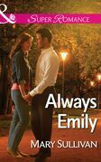 Always Emily (Mills & Boon Superromance)