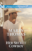 Her Secret Cowboy (Mills & Boon American Romance) (The Cash Brothers, Book 3)